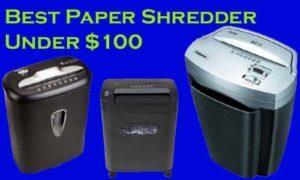 Best Paper Shredders Under $100